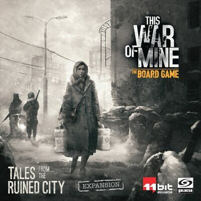 This War of Mine: Wartime Diaries: Tales from a Ruined City