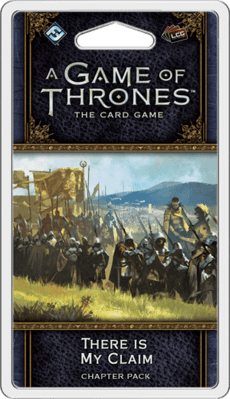There Is My Claim - A Game of Thrones LCG (2nd)