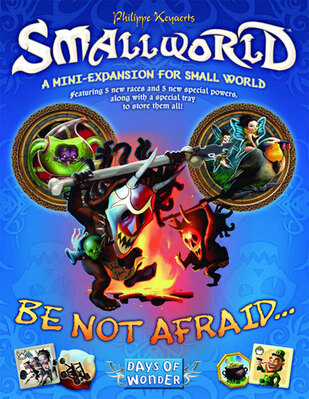 Smallworld - Be Not Afraid...